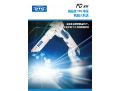 FD系列高品质TIG焊接机器人系统|OTC机器人|焊接机器人